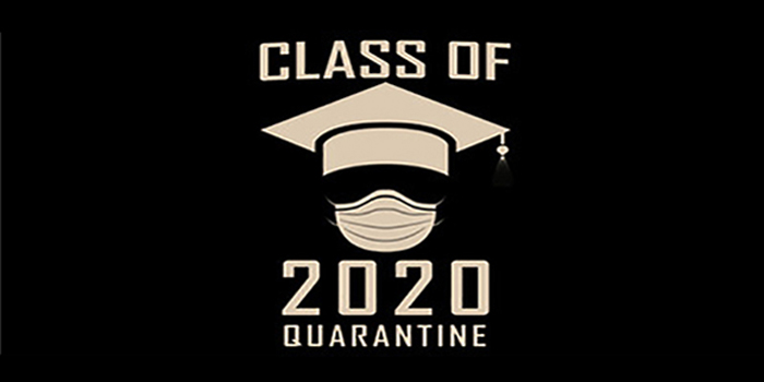 Class of 2020 Quarantined